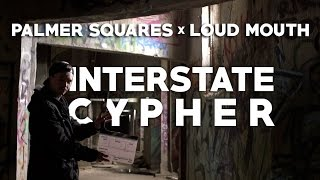 The Palmer Squares x Loud Mouth - Interstate Cypher