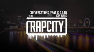 Joey Burbs - Conversations (feat. K.A.A.N)