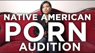 Native American Porn Audition