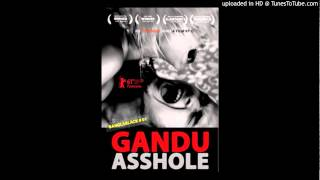 Gandu the Loser - Dhoan (Soundtrack)