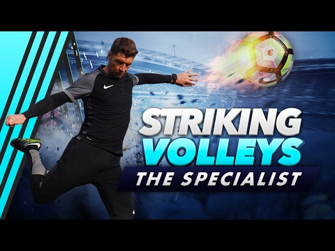 HOW TO STRIKE PERFECT VOLLEYS EVERY TIME! | THE SPECIALIST
