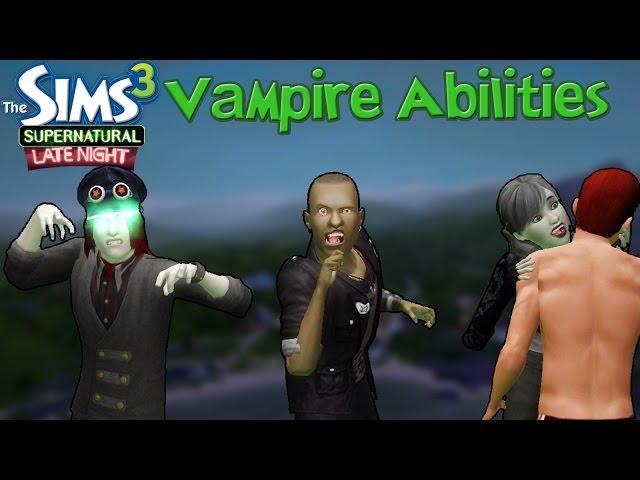 The Sims 3 Late Night & Supernatural Vampire Abilities