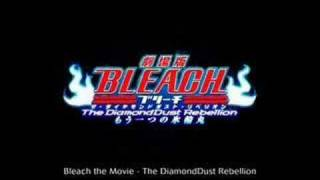 Bleach Movie 2 : The Diamond Dust Rebellion Theme FULL SONG