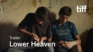 LOWER HEAVEN Trailer | TIFF 2017