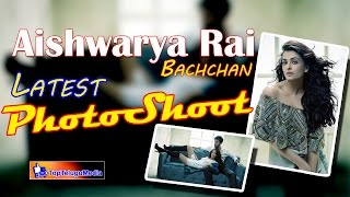 Aishwarya Rai Bachchan Ranbir's Latest PhotoShoot | 2016 Latest PhotoShoot | Top Telugu Media