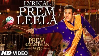 Salman Khan: Prem Leela Full Song with LYRICS | Prem Ratan Dhan Payo | Sonam Kapoor | T-Series
