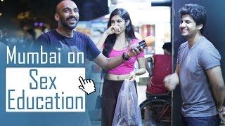 Mumbai on Sex Education