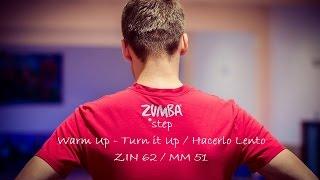 Zumba®Step - Warm Up - Turn it Up / Hacerlo Lento ( ZIN 62 / MM 51 )