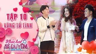 Khúc hát se duyên tập 10 vòng tỏ tình: Ngô Kiến Huy hết sức hào hứng với màn tỏ tình của Anh Tuấn