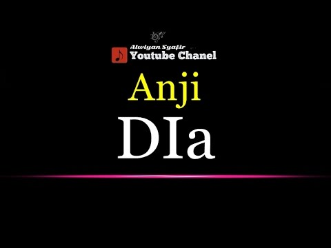 Karaoke Anji - Dia