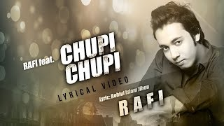 Chupi Chupi | Rafi | Lyrical Video | Bangla New Song 2017 | Full HD
