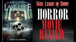 LAKE EERIE ( 2016 Lance Henriksen ) Horror B-Movie Review