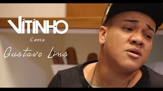 Vitinho canta Gustavo Lins   #6