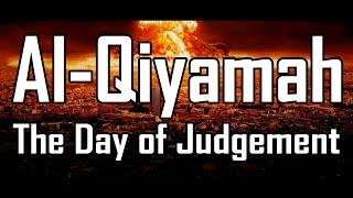 Al-Qiyamah: The Day of Judgement | FULL MOVIE 2017 | Muhammad Abdul Jabbar