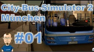 Let's play City-Bus-Simulator 2: München #1 - Tutorial fürs Tutorial