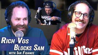 Rich Vos Blocks Sam w/ Ian Fidance - Jim Norton & Sam Roberts