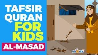 Tafsir Quran For Kids - AL-MASAD