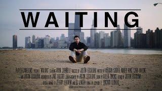 WAITING - SHORT FILM - JUSTIN ESCALONA