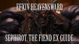 FFXIV Heavensward: Sephirot, The Fiend Extreme Primal Guide