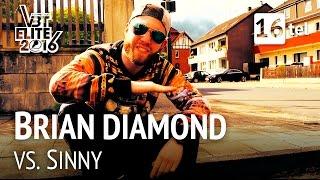 Brian Diamond vs. Sinny | VBT Elite 16tel HR (Beat by BlackDiamondMusic)