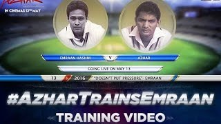 Azhar Trains Emraan | Azhar Movie | 2016