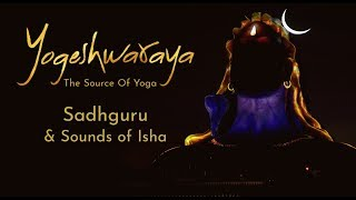 Yogeshwaraya Mahadevaya   Sadhguru And Sounds Of Isha   Shiva Stotram