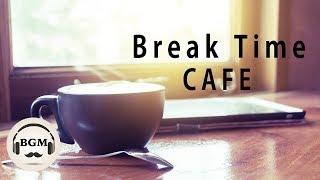 Relaxing Cafe Music - Jazz & Bossa Nova Music For Work, Study, Relax - Background Music