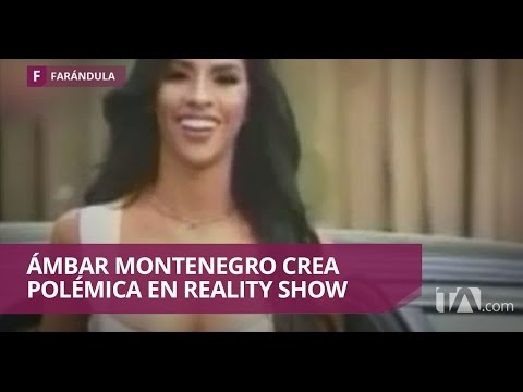 Xxx Mp4 Ámbar Montenegro Sigue Causando Polémica En Reality Jarabe De Pico 3gp Sex