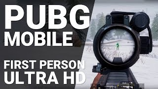 PUBG Mobile - First Person Mode ULTRA HD [1080p/60fps]