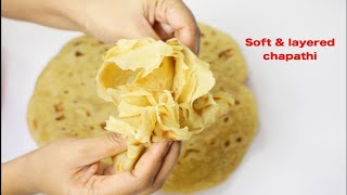 How to make Perfect Soft & layered chapathi/Soft chapati full of layers