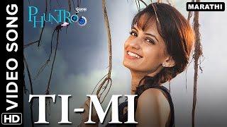 Ti-Mi Full Video Song   Phuntroo   Madan Deodhar, Ketaki Mategaonkar   Sujay S. Dahake