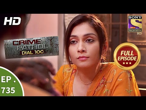Xxx Mp4 Crime Patrol Dial 100 Ep 735 Full Episode 16th March 2018 3gp Sex