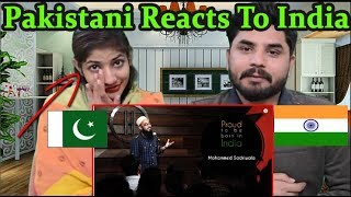 Pakistani Reacts To | Proud To Be Born In India | Mohammed Sadriwala | Kahaaniya