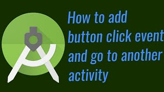 click event and move to another activity android