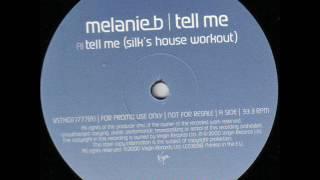 Melanie B - Tell Me (Silk's House Workout)