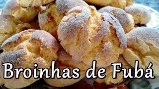 COMO FAZER BROINHAS DE FUBÁ FÁCIL E RÁPIDO #132 (por Fernando couto)