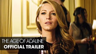 The Age of Adaline (2015 Movie - Blake Lively) – Official Trailer