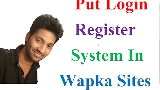 How To Put Login Register System In Wapka Sites