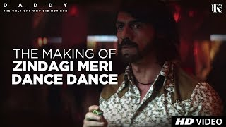 Zindagi Meri Dance Dance Making | Daddy | Arjun Rampal | Aishwarya Rajesh | Natasa Stankovic