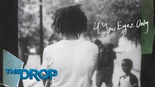 Stream J. Cole's New Album '4 Your Eyez Only'  - The Drop Presented by ADD
