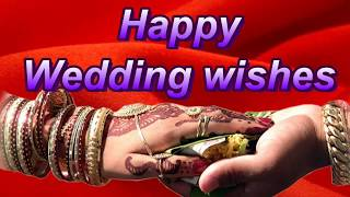 Happy Wedding wishes, SMS, Whatsapp video status, message, Quotes