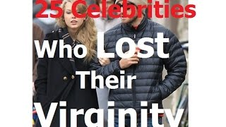 25 Celebrities Who Lost Their Virginity To Fellow Celebrities Part 1 (2016)