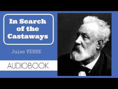 In Search of the Castaways by Jules Verne - Audiobook ( Part 3/3 )