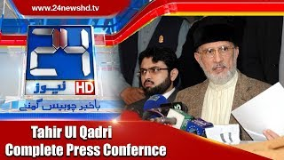 Dr Tahir ul Qadri Complete Press Conference | 30 Dec 2017 || 24 News HD