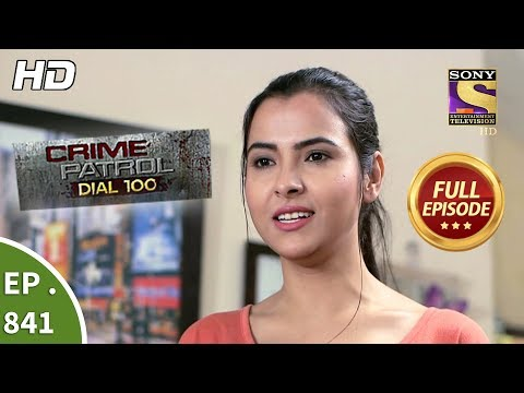 Xxx Mp4 Crime Patrol Dial 100 Ep 841 Full Episode 13th August 2018 3gp Sex
