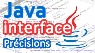 Tutoriel Java - interface (Précisions) [FR]