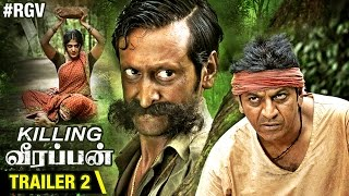 RGV's Killing Veerappan Tamil Trailer 2 | Shivaraj Kumar | Sandeep Bharadwaj | Parul Yadav
