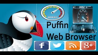 #new technical application How to Surf web Faster With Puffin browser