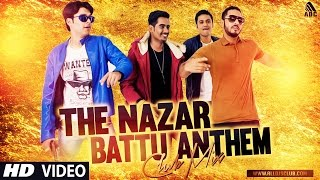 The Nazar Battu Anthem (Club Mix) Abhi Payla | Raftaar | Promo