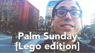 Palm Sunday [Lego edition] // Children at Middle // March 2016